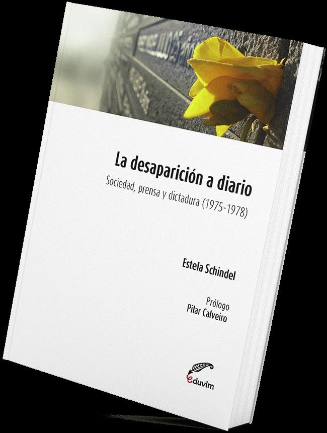 Imagen ilustrativa del libro La desaparición a diario de Estela Schindel.