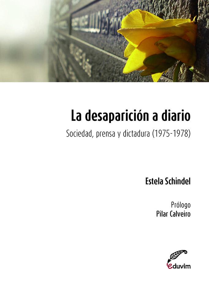 Portada del libro La desaparición a diario de Estela Schindel.